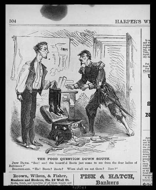 Editorial cartoon shows Jefferson Davis, president of the Confederate states, offering a new pair of boots to General Beauregard who, though barefoot, would rather have food for his troops.