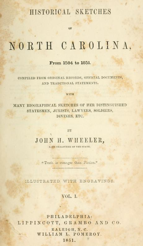 "John H. Wheeler's ""Historical Sketches of North Carolina,"" published 1851."