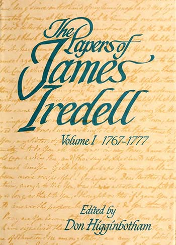 Image of the cover of The Papers of James Iredell, volume 1, 1767-1777, edited by Don Higginbotham. Published by North Carolina Department of Cultural Resources in 1976. Full text available online via North Carolina Digital Collections.
