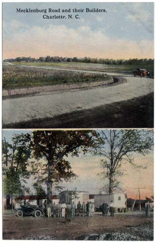 Postcard images of Mecklenburg County road and road builders, 1915-1930. From the Durwood Barbour Collection of North Carolina Postcards, UNC-Chapel Hill.