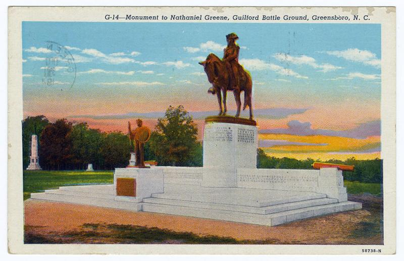 Postcard image of the Monument to Nathaniel Greene at the Guilford Battleground in Greensboro, N.C.  The Battle of Guilford Courthouse was fought on March 15, 1781.  And although the Patriots lead by Greene lost the battle, the British army under Cornwallis lost substantial troops, paving the way for Cornwallis's surrender at Yorktown later that year and ending the Revolutionary War.