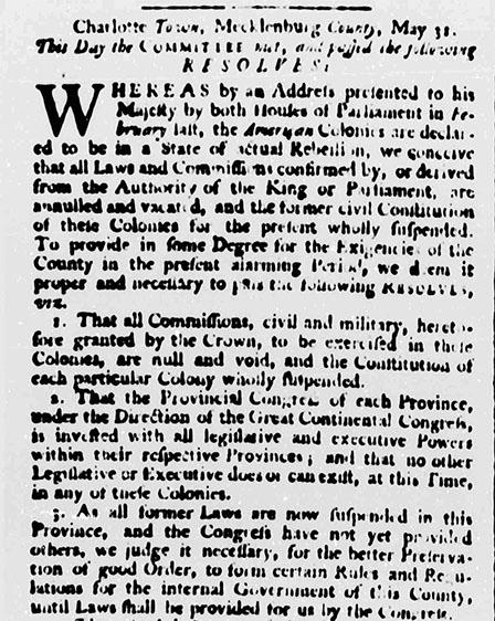 """Excerpt of the """"Resolves"""" published in the """"North-Carolina Gazette"""" on June 6, 1775. The Resolves were drafted by a committee of revolutionaries from the North Carolina backcountry when they met in Charlotte on May 31, 1775."""