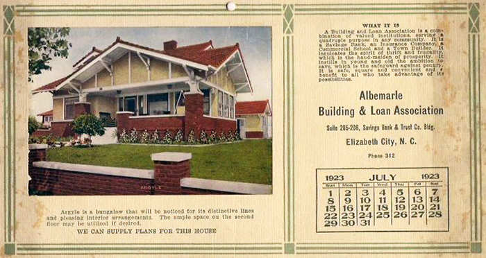 Calendar from the Albemarle Building and Loan Association, 1923, showing a house that could be built with plans from the association. Image from the North Carolina Museum of History.