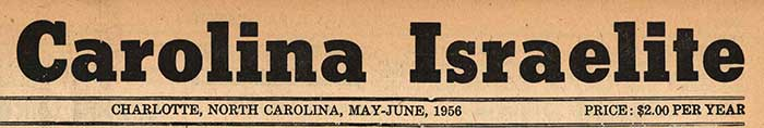 Masthead of the Carolina Israelite, 1956. Image from the Race & Education in Charlotte exhibit, University of North Carolina at Charlotte.
