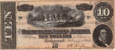 A Confederate ten dollar bill, 1864, showing a portrait of  R. M. T. Hunter, Confederate Secretary of State. Image from the North Carolina Historic Sites.