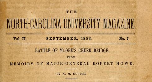 "Title page from A. M. Hooper's article ""Battle of Moore's Creek Bridge,"" published September 1853 in the <i>North Carolina University Magazine</i>.  Presented on Archive.org."