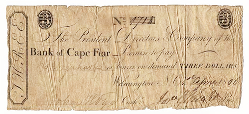 North Carolina scrip from the Bank of Cape Fear, 1801.  From the collections of the North Carolina Museum of History.