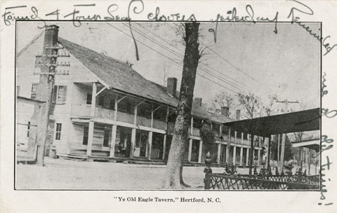 "Postcard of ""Ye Old Eagle Tavern,"" Hertford, N.C. Image from the North Carolina Collection Photographic Archives, UNC-Chapel Hill."
