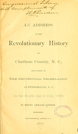 "Title page from Henry Armand London's address ""Revolutionary History of Chatham County, N.C.,"" July 4, 1876.  Presented on Archive.org."
