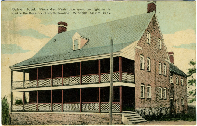Butner Hotel. Where Geo. Washington spent the night on his visit to the Governor of North Carolina. Winston-Salem, N.C.