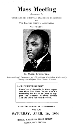 Program for meeting in Raleigh sponsored by the Southern Christian Leadership Conference and featuring Dr. Martin Luther King, 1960. Image from the Mollie Huston Lee Collection, Richard B. Harrison Library, Raleigh, N.C.