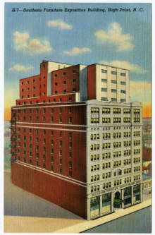 Southern Furniture Exposition Building, High Point, N.C. Available from North Carolina Postcard Collection, UNC-Chapel Hill.