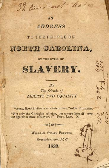 "Title page to ""An Address to the People of North Carolina on the Evils of Slavery,"" by the Friends of Liberty and Equality. Published 1830 by William Swaim Printer, Greensborough, N.C. Presented by Documenting the American South, University of North Carolina Libraries, Chapel Hill, N.C."