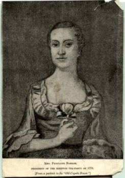 Mrs. Penelope Barker/President of the Edenton Tea Party of 1774.