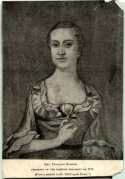 Mrs. Penelope Barker/President of the Edenton Tea Party of 1774.