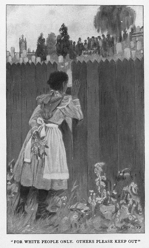 "Illustration from Chesnutt's book depicting young Sophy peering into the graveyard through the fence. Caption reads, ""For White People Only. Others Please Keep Out."""