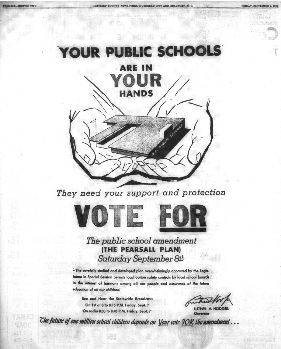 Advertisement for support for the Pearsall Plan, appeared in the Carolina Times newspaper, September 7, 1956.
