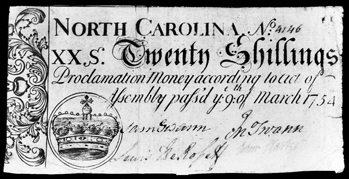 A North Carolina twenty-shilling note of 1754. Images in the lower left (in this case a crown) varied by denomination so as to enable those who could not read to distinguish between the various denominations of currency. North Carolina Collection, University of North Carolina at Chapel Hill Library.