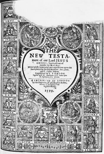 Title page from the New Testament in the Durant Bible, 1599. The upper part of the page was torn by an early reader of the book. North Carolina Collection, University of North Carolina at Chapel Hill Library.