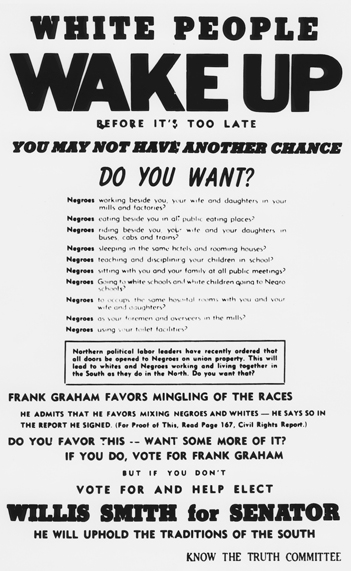 Flyer produced by the Know the Truth Committee portraying the choice between Willis Smith and Frank Porter Graham in the 1950 U.S. Senate election in racial terms. North Carolina Collection, University of North Carolina at Chapel Hill Library.
