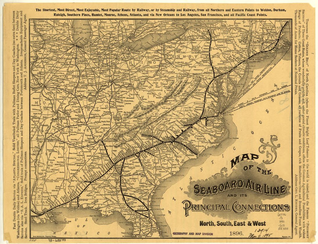 Map of the Seaboard Air Line and its principal connections north, south, east & west, 1896. By the Rand McNally Company and the Seaboard Air Line Railroad Company. From the Library of Congress Geography and Map Division.