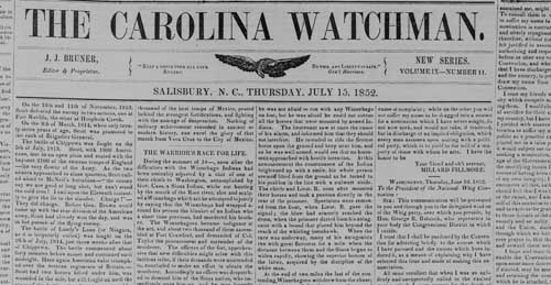 Carolina Watchman, 1852. Courtesy of State Archives of North Carolina Historic Newspaper Archive.