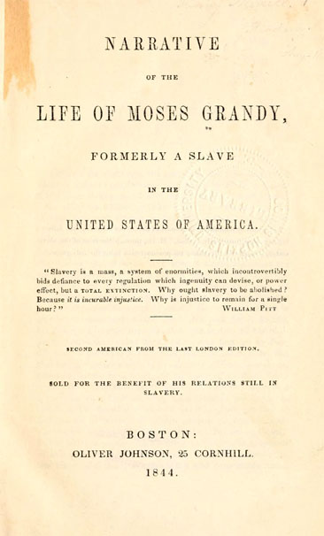 Title page of Moses Grandy's <i>Narrative of the Life of Moses Grandy, Formerly a Slave in the United States of America,</i> published 1844, Oliver Johnson, Boston.  Presented on Archive.org.