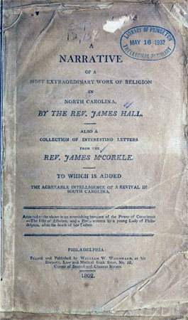 Image of the title page of the Rev. James Hall's <i>Narrative of a Most Extraordinary Work of Religion in North Carolina,</i>1802.  From Archive.org.