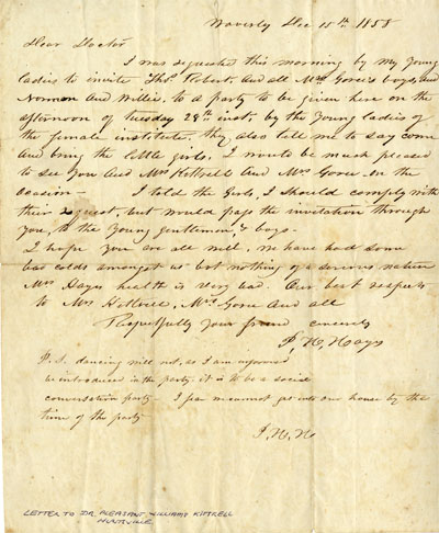 Letter from P.H. Hayes to Dr. Pleasant Williams Kittrell inviting the Goree boys to a party, letter dated December 15, 1858.  From the Goree Family Papers, 1833-1996, Newton Gresham Library Digital Collections, Sam Houson State University, Hunstville, Texas.