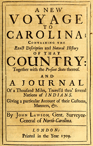 The title page of John Lawson's 1709 book, A New Voyage to Carolina. Image from Archive.org.