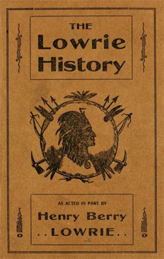 Image of cover of <i>The Lowry History</i>, published 1909 by the Lumbee Publishing Company.  From Archive.org.