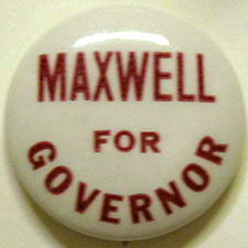 Campaign button for Allen Jay Maxwell's failed 1940 run for governor. Image from the North Carolina Museum of History.