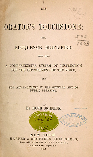 The title page of Hugh McQueen's 1854 book, The Orator's Touchstone. Image from the Internet Archive.