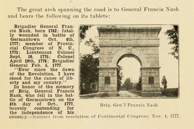 Textual reference to Brigadier General Francis Nash wtih photograph of the Nash Arch at Guilford Battleground.  In Mrs. Charles [Addie Donnell] Van Noppen's <i>The Battle Field of Guilford Court House,</i> published 1915.  Presented by Archive.org. The arch was removed in 1937.