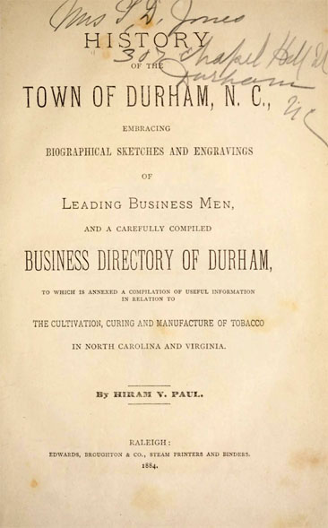 Title page of Hiram V. Paul's <i>History of the Town of Durham, N.C.,</i> published 1884 by Edwards, Broughton & Co., Raleigh, N.C.