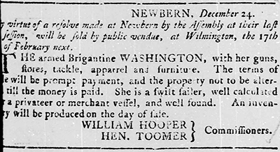An announcement for the sale of the vessel Washington, from the North Carolina Gazette, December 26, 1777. Image from the North Carolina Digital Collections.