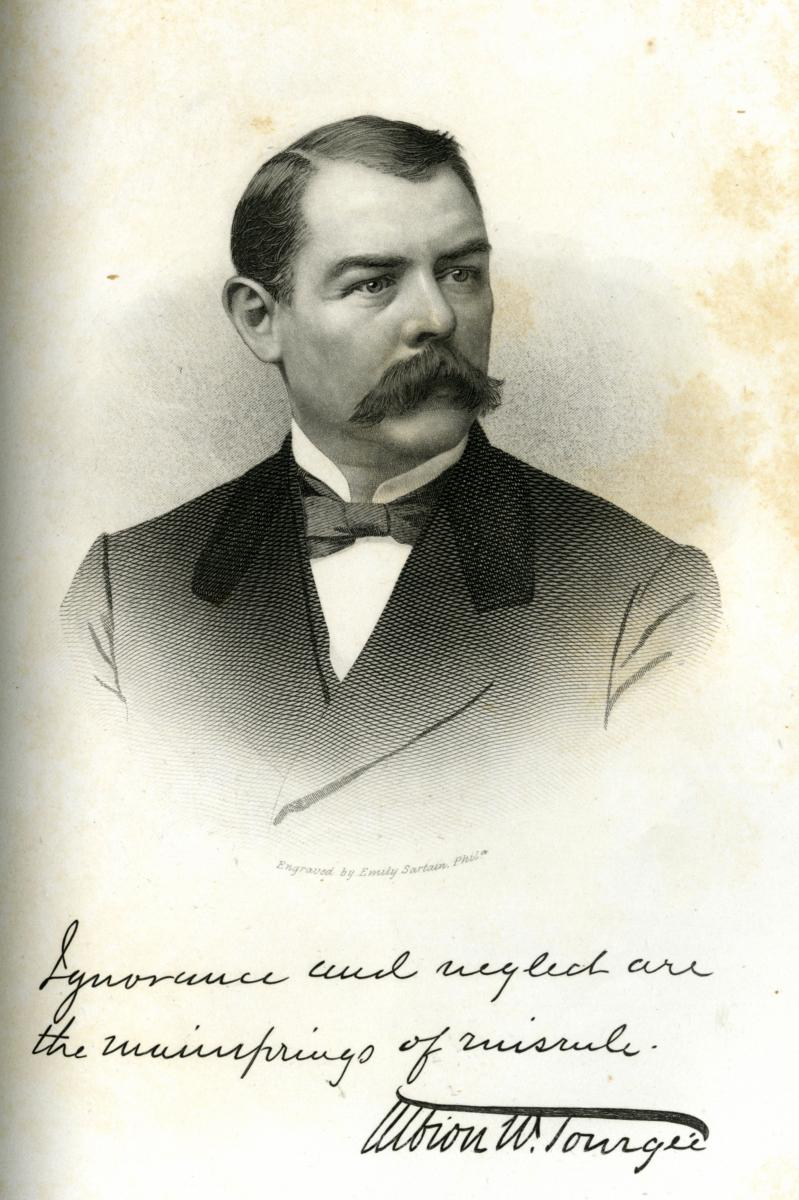"Engraved portrait of Albion W. Tourgée, with a facsimile of his signature and the quote in his hand, ""ignorance and neglect are the mainsprings of misrule.""  From Samuel A. Ashe's <i>Biographical History of North Carolina,</i> Volume 4, p. 440-441, published 1906 by Charles L. Van Noppen, Greensboro, North Carolina.  From the collections of the Government & Heritage Library, State Library of North Carolina."
