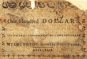 The reverse of a $100 bill printed by Hugh Walker, 1779-1780. Image from the North Carolina Museum of History.