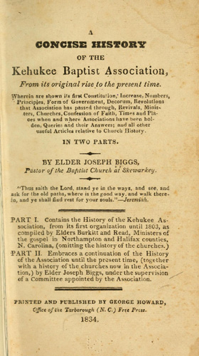 "Lemuel Burkitt wrote ""A concise history of the Kehukee Baptist Association, from its original rise to the present time"" in 1803."