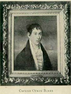 Otway Burns, privateer in War of 1812 and constructor of the Prometheus.