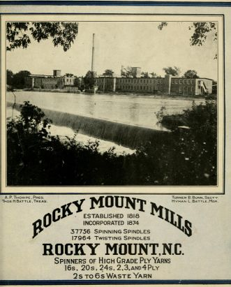 Rocky Mounty Mills : established 1818, incorporated 1874 : 37756 spinning spindles, 17964 twisting spindles : Rocky Mount, N.C. : spinners of high grade ply yarns (1900). Image courtesy of the Internet Archive.