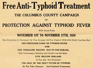 Free Anti-Typhoid Treatment. The Columbus County Campaign of Protection Against Typhoid Fever Will Occur from November 1st to November 27th, 1920. Image courtesy of University of North Carolina at Chapel Hill Libraries.